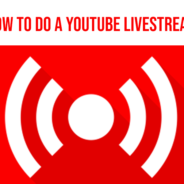 YouTube Live: Learn YouTube Live Streaming Software